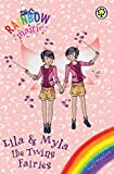 Lila and Myla the Twins Fairies: Special (Rainbow Magic)