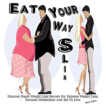 eat to live rapid weight loss