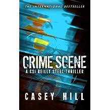 Crime Scene (CSI Reilly Steel)