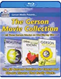 The Gerson Movie Collection - The Beautiful Truth; Dying to Have Known; The Gerson Miracle - All Three Gerson DVDs on One Blu-ray Disc