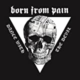 BORN FROM PAIN-DANCE WITH THE DEVIL -DIGI-