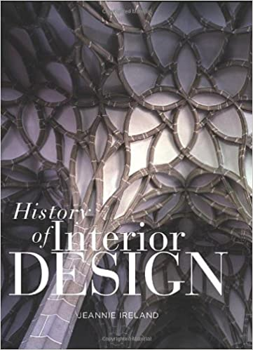 History Of Interior Design 1 Ill Edition By Jeannie Ireland Author