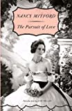 The Pursuit of Love, Nancy Mitford, 0307740811