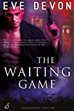 The Waiting Game (Entangled Ignite)
