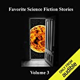 Favorite Science Fiction Stories: Volume 3