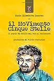 Il Movimento Cinque Stelle. Il popolo di Grillo dal web al parlamento