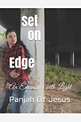 Set on Edge: An Encounter with Light Paperback