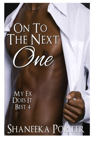 Read Online On To The Next One: My Ex Does It Best Book 4 (Volume 4) PDF