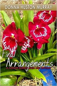 Final Arrangements (Ginger Barnes Main Line Mysteries)