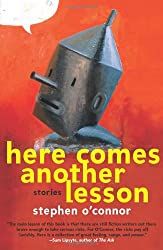 Here Comes Another Lesson: Stories