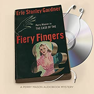 The Case of the Fiery Fingers Audiobook