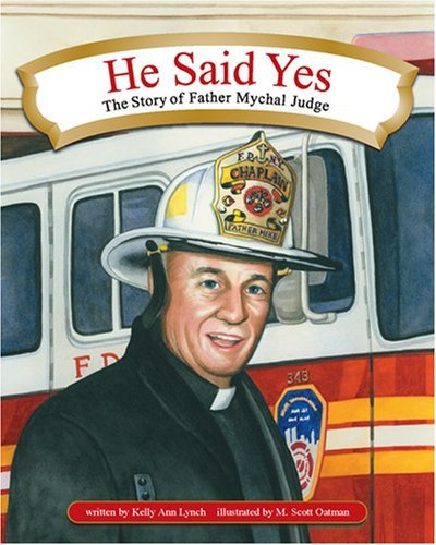 He Said Yes: The Story of Father Mychal Judge ebook