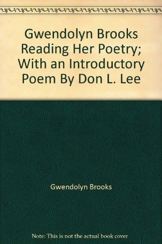 literary analysis of the poems written by gwendolyn brooks Gwendolyn over everything: specificity, humanity, and class in 'beverly hills,  chicago' - i like my poetry like i like my politics, local  written by  in brooks's  poem, the speaker drives through beverly hills, describing the.