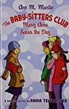 img - for The Baby-sitters Club: Mary Anne Saves the Day (Baby-Sitter's Club Graphix) book / textbook / text book