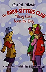 The Baby-sitters Club: Mary Anne Saves the Day (Baby-Sitter's Club Graphix)
