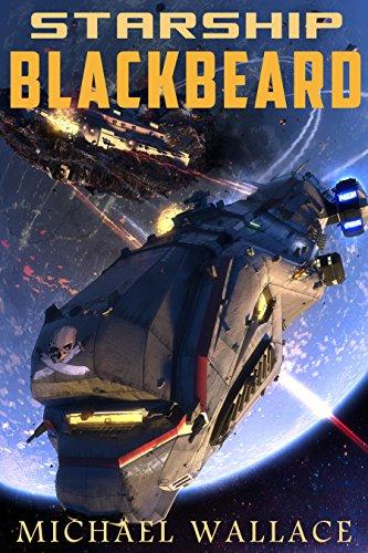 Starship Blackbeard by Michael Wallace ebook deal