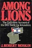 Among Lions, J. Robert Moskin, 0877953775