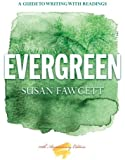 Evergreen by Fawcett, Susan. (Cengage Learning,2013) [Paperback] 10th Edition