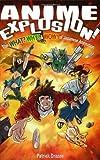 """""""Anime Explosion! The What? Why? & Wow! of Japanese Animation"""" av Patrik Drazen"""