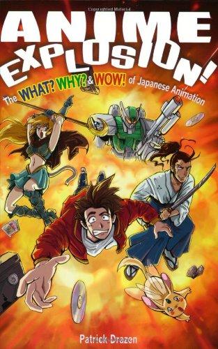 """""""Anime Explosion! - The What? Why? & Wow! of Japanese Animation"""" av Patrik Drazen"""