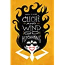 cliché and wind go hitchhiking