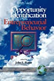 Opportunity Identification and Entrepreneurial Behavior, John E. Butler, 1593112432