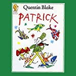 Patrick | Quentin Blake