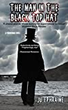 Book cover image for The Man in the Black Top Hat