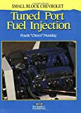 Small Block Chevrolet Tuned Port Fuel Injection, Frank Munday, 0949398012