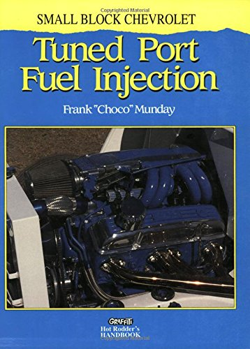Tuned Port Fuel Injection - Small Block Chevrolet Tuned Port Fuel Injection
