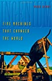 img - for Ingenium: Five Machines That Changed the World by Denny, Mark (2007) Hardcover book / textbook / text book