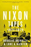 The Nixon Tapes (WITH AUDIO CLIPS): 1971–1972