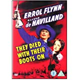 They Died With Their Boots On [1941]