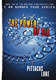 The Power of Six (I Am Number Four (Paperback)) by Pittacus Lore (2012-07-24)