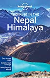 Lonely Planet Trekking in the Nepal Himalaya 10th Ed.: 10th Edition