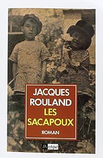 Les Sacapoux 01, Rouland, Jacques