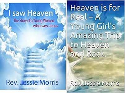 I saw Heaven : The Story of a Young Woman who saw Jesus
