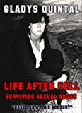 Life After Hell: Surviving Sexual Abuse