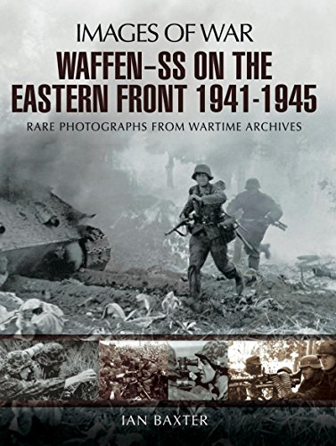 1942 Photograph (Waffen-SS on the Eastern Front 1941-1945: Rare Photographs from Wartime Archives (Images of Warl))