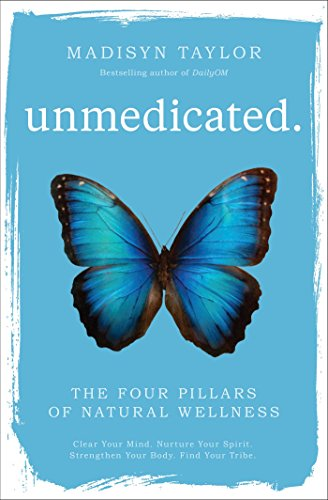 Unmedicated: The Four Pillars of Natural Wellness cover