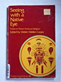 Seeing with a Native Eye : Contributions to the Study of Native American Religion, , 0060613122