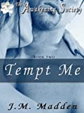 Tempt Me (The Awakening Society Book 2)