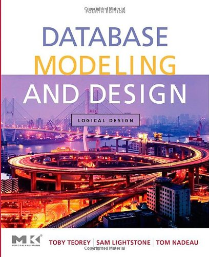 [PDF] Database Modeling and Design: Logical Design, 4th Edition Free Download | Publisher : Morgan Kaufmann | Category : Computers & Internet | ISBN 10 : 0126853525 | ISBN 13 : 9780126853520