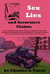 Sex, Lies and Insurance Claims