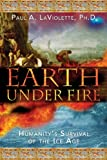 Earth under Fire, Paul A. LaViolette, 1591430526