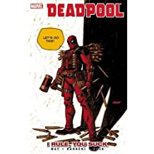 Deadpool - Volume 6: I Rule, You Suck