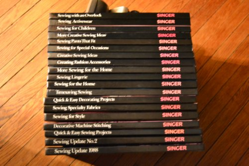 Singer Sewing Reference Library 19 Volume Set (Singer Sewing Refrence Library, Sewing Lingerie, Sewing for the Home, More