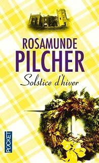 Solstice d'hiver, Pilcher, Rosamunde
