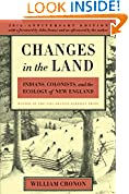 #7: Changes in the Land: Indians, Colonists, and the Ecology of New England