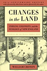 The book that launched environmental history now updated.                        Winner of the Francis Parkman Prize              In this landmark work of environmental history, William Cronon offers an original and profound e...
